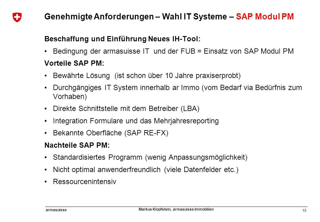 Genehmigte Anforderungen – Wahl IT Systeme – SAP Modul PM