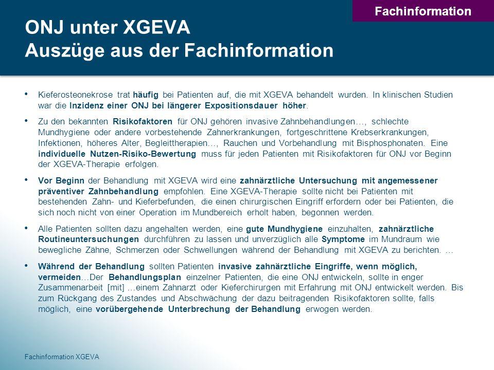 ONJ unter XGEVA Auszüge aus der Fachinformation