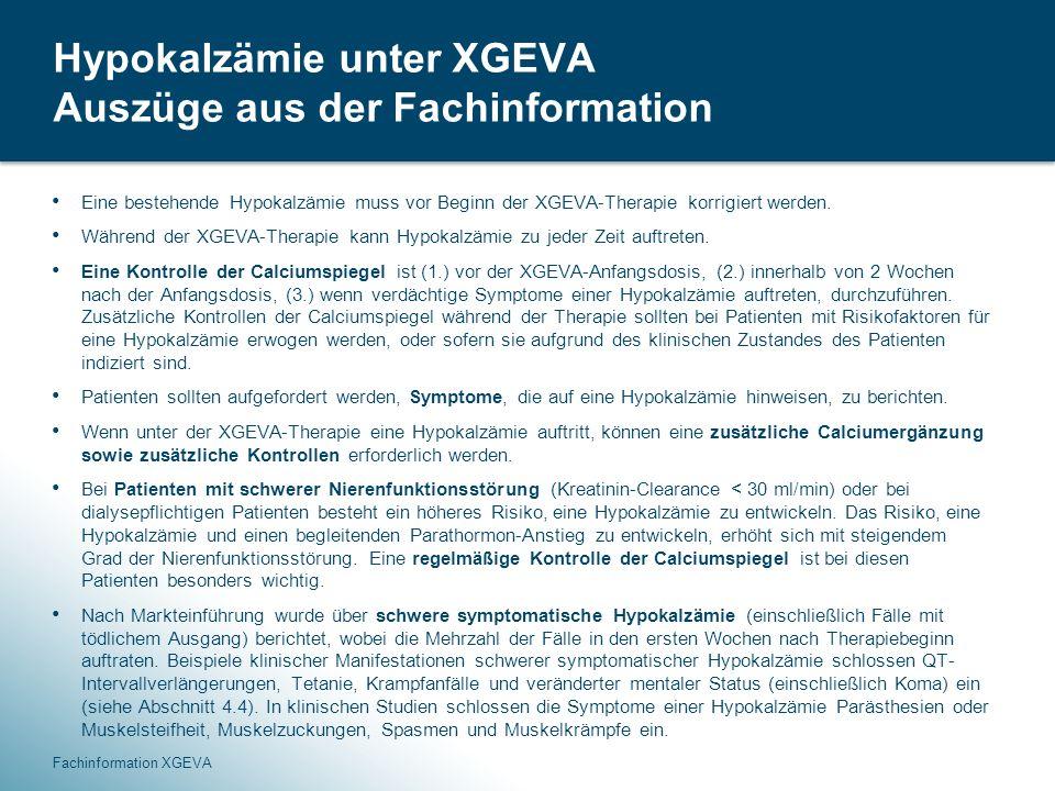 Hypokalzämie unter XGEVA Auszüge aus der Fachinformation
