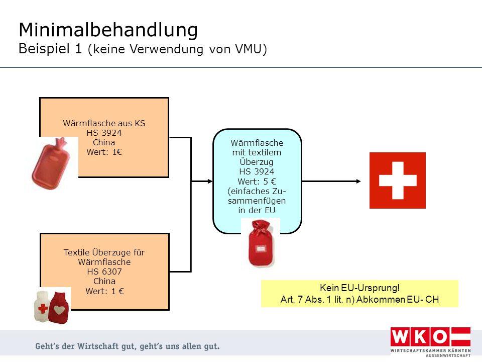 Minimalbehandlung Beispiel 1 (keine Verwendung von VMU)
