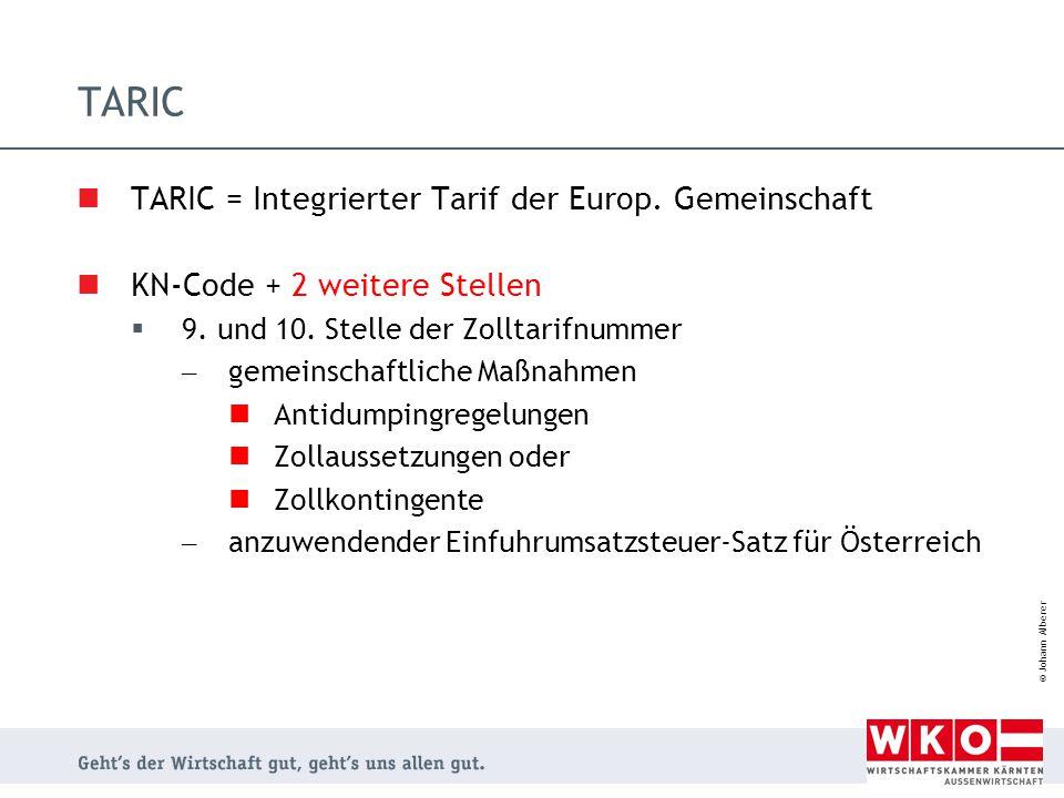 TARIC TARIC = Integrierter Tarif der Europ. Gemeinschaft