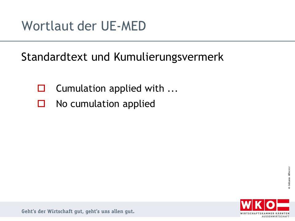 Wortlaut der UE-MED Standardtext und Kumulierungsvermerk