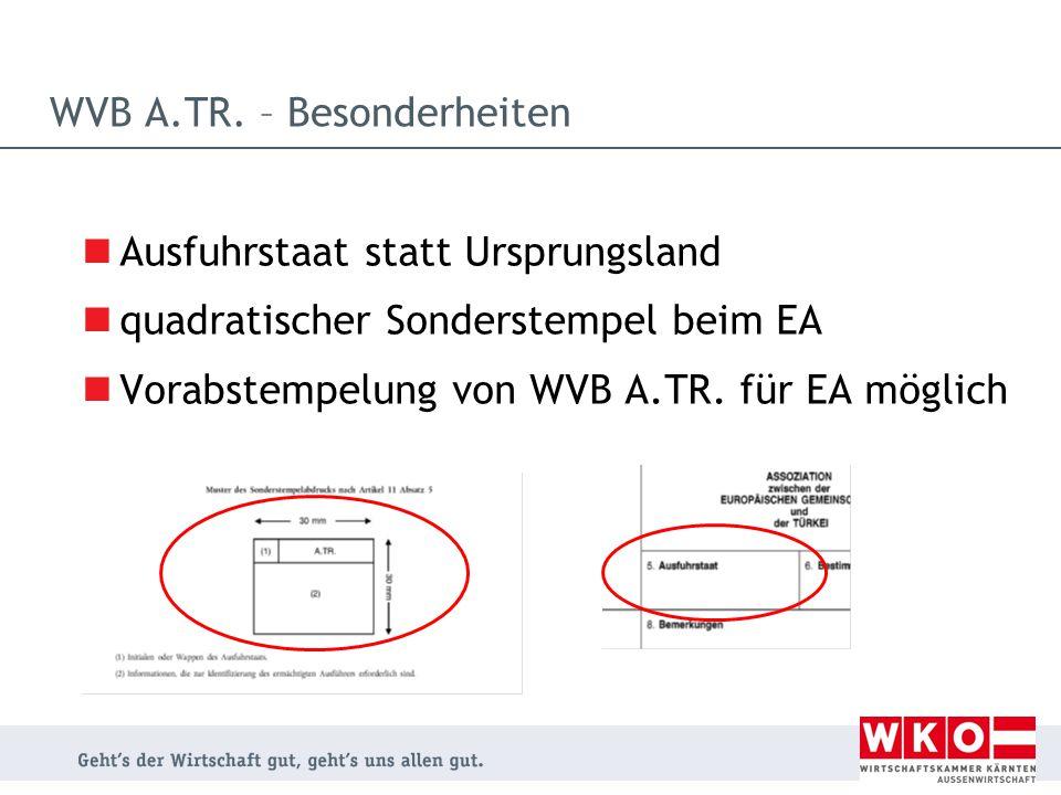 WVB A.TR. – Besonderheiten
