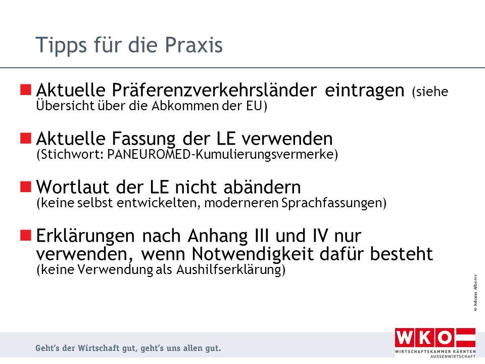 Tipps für die Praxis Aktuelle Präferenzverkehrsländer eintragen (siehe Übersicht über die Abkommen der EU)