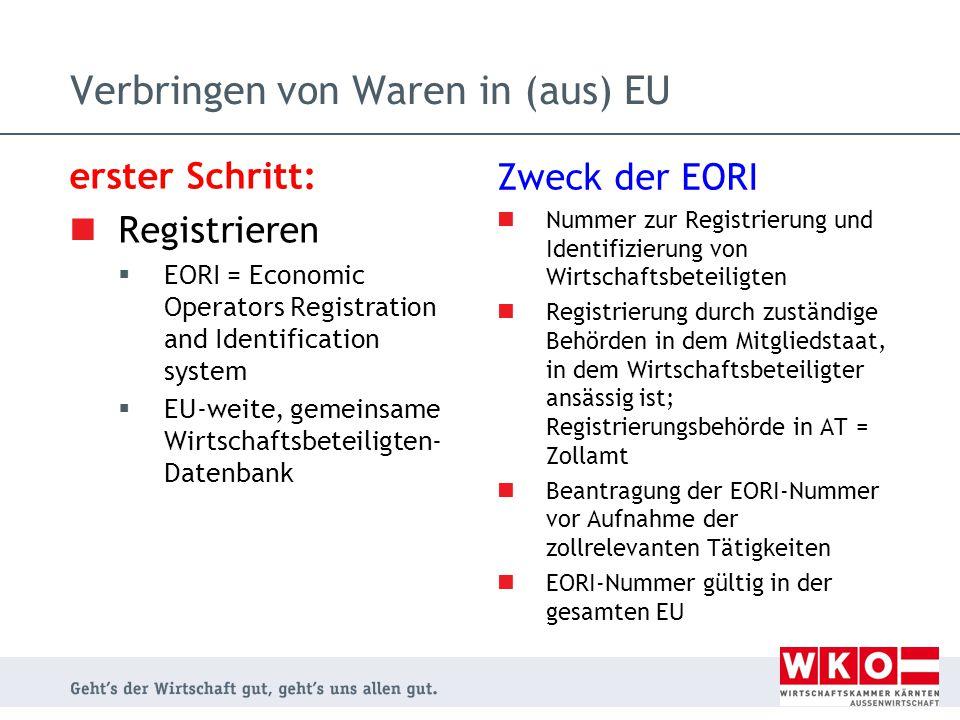 Verbringen von Waren in (aus) EU
