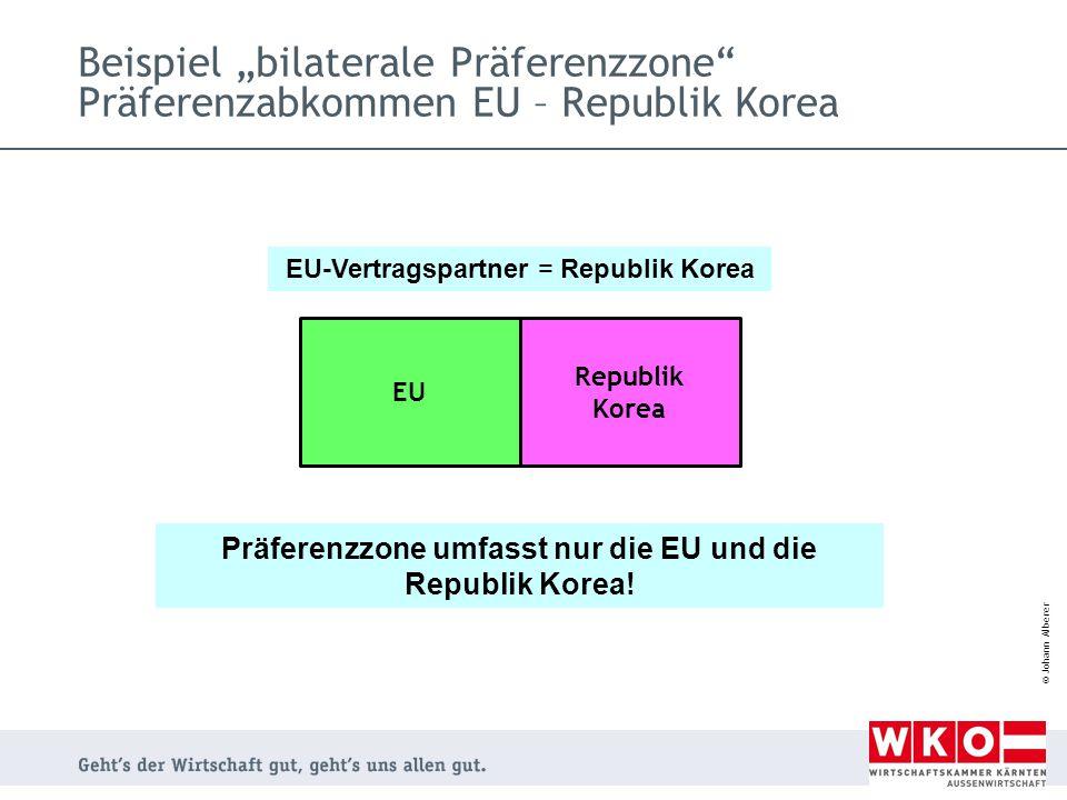 Präferenzzone umfasst nur die EU und die Republik Korea!