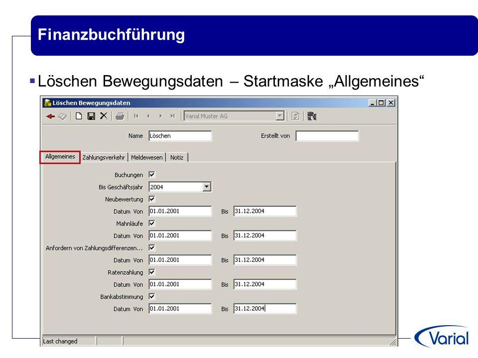 """Finanzbuchführung Löschen Bewegungsdaten – Startmaske """"Allgemeines"""
