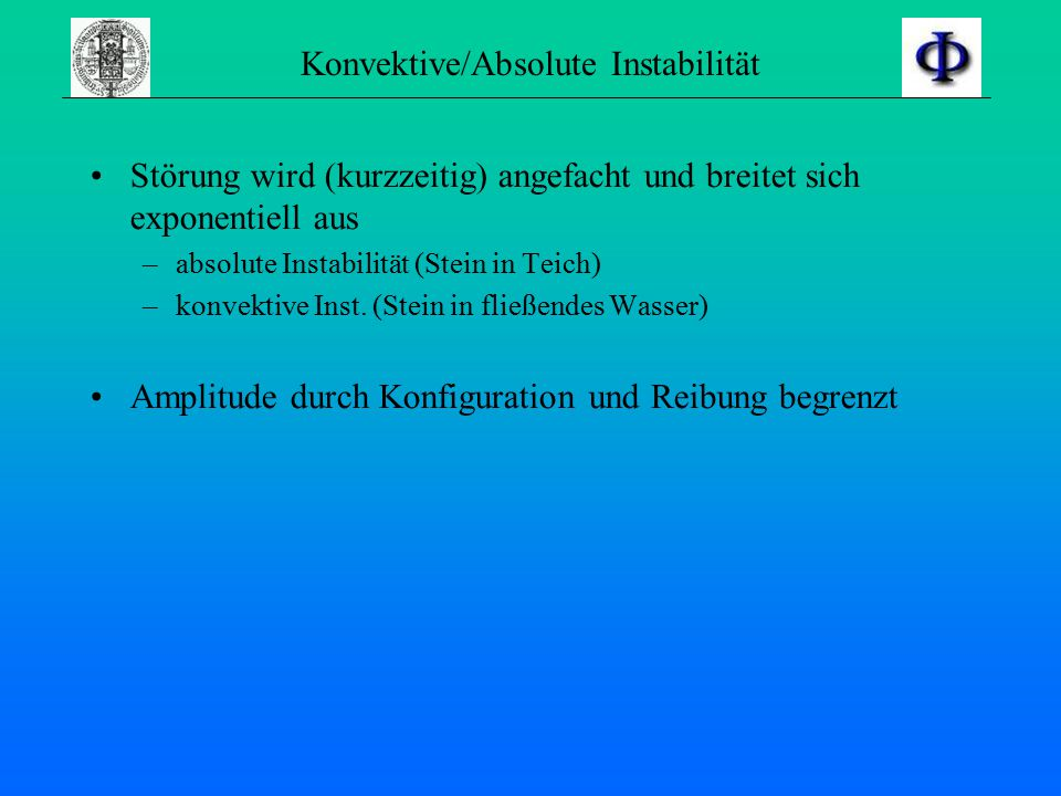 Konvektive/Absolute Instabilität