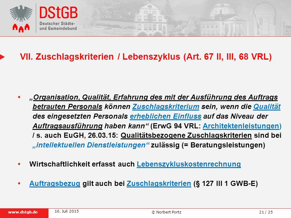 VII. Zuschlagskriterien / Lebenszyklus (Art. 67 II, III, 68 VRL)