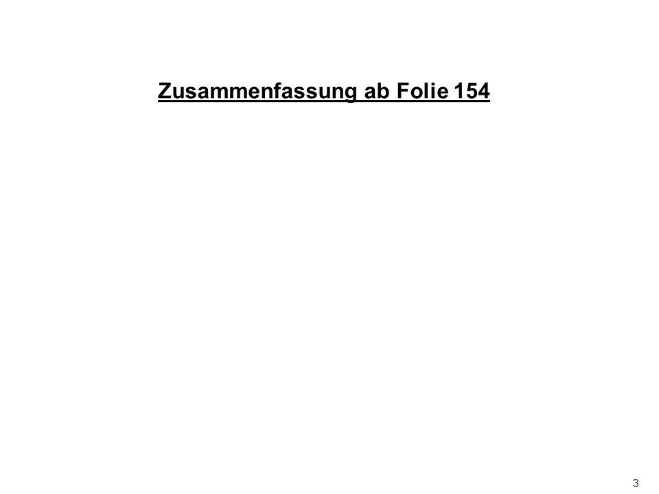 Zusammenfassung ab Folie 154