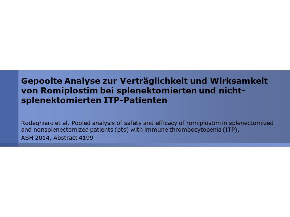 Gepoolte Analyse zur Verträglichkeit und Wirksamkeit von Romiplostim bei splenektomierten und nicht-splenektomierten ITP-Patienten