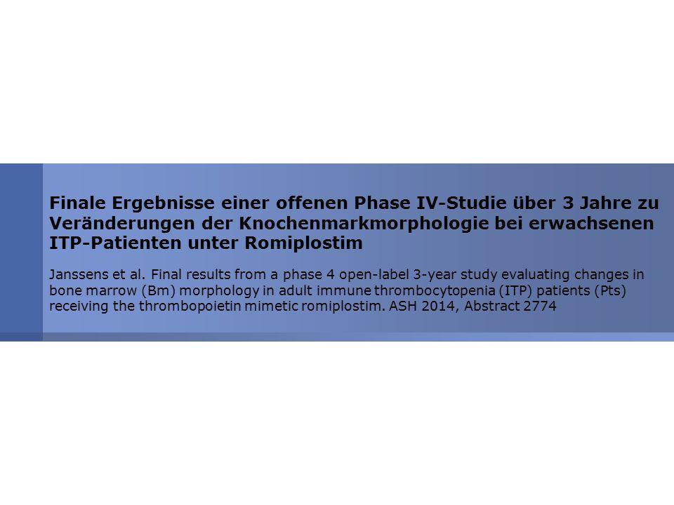 Finale Ergebnisse einer offenen Phase IV-Studie über 3 Jahre zu Veränderungen der Knochenmarkmorphologie bei erwachsenen ITP-Patienten unter Romiplostim
