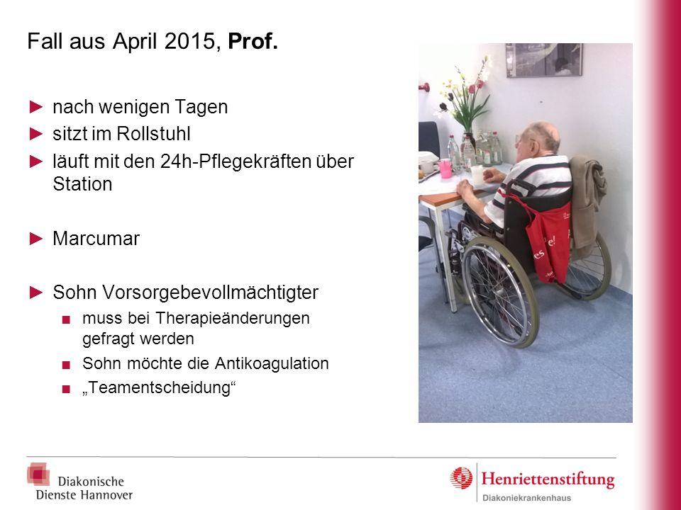 Fall aus April 2015, Prof. nach wenigen Tagen sitzt im Rollstuhl