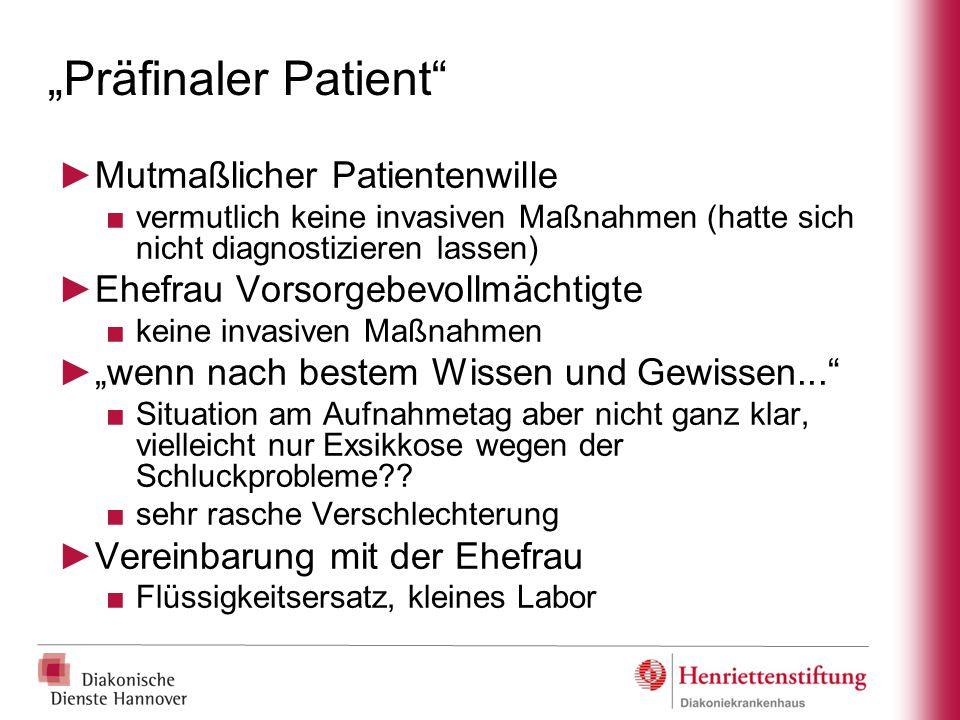 """""""Präfinaler Patient Mutmaßlicher Patientenwille"""