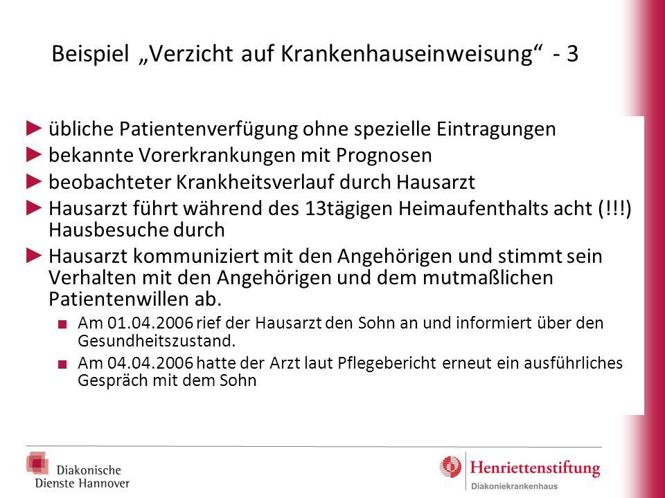 """Beispiel """"Verzicht auf Krankenhauseinweisung - 3"""