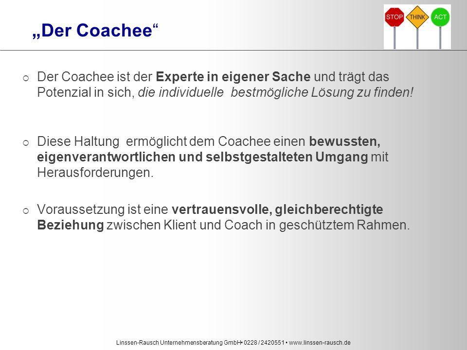 """""""Der Coachee Der Coachee ist der Experte in eigener Sache und trägt das Potenzial in sich, die individuelle bestmögliche Lösung zu finden!"""