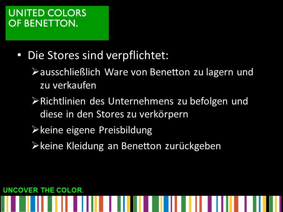 Die Stores sind verpflichtet: