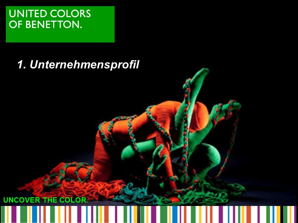 1. Unternehmensprofil UNCOVER THE COLOR.