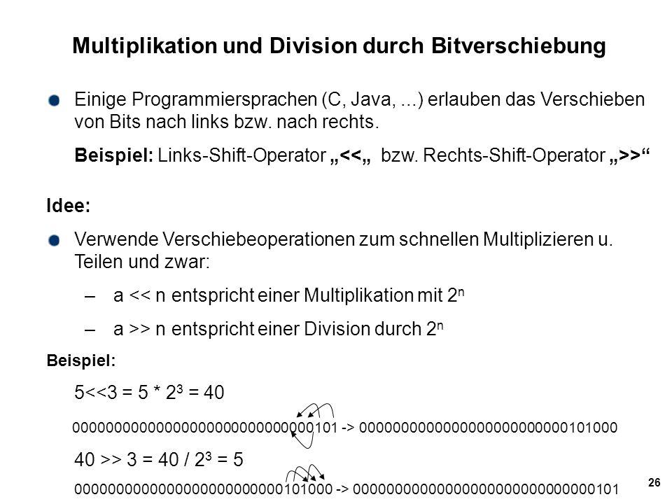 Multiplikation und Division durch Bitverschiebung