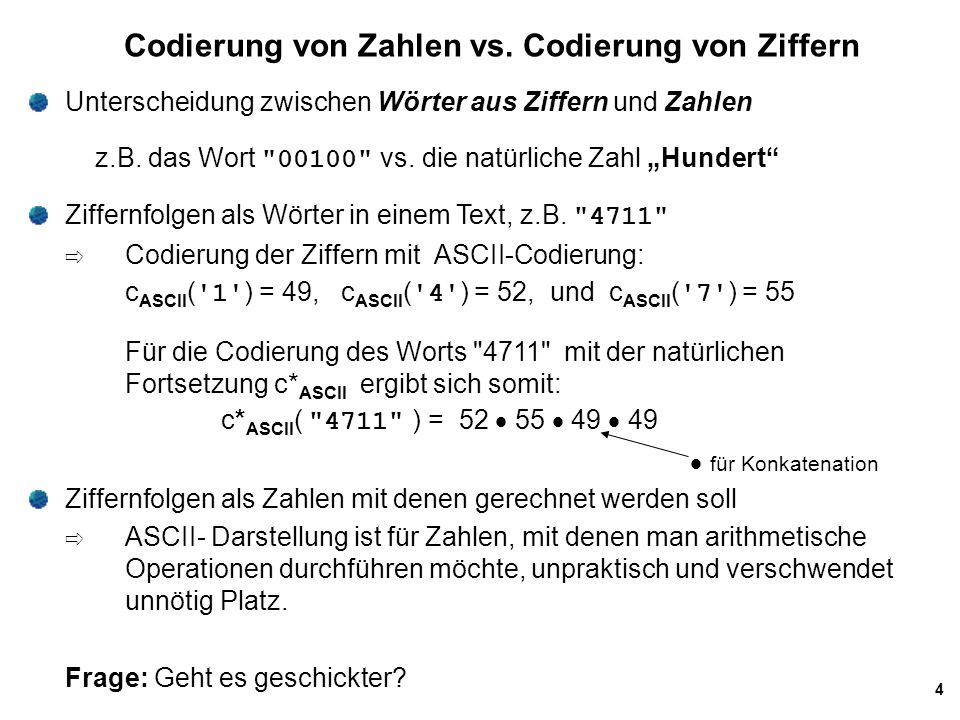 Codierung von Zahlen vs. Codierung von Ziffern