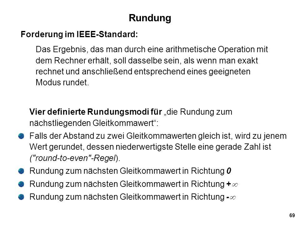 Rundung Forderung im IEEE-Standard: