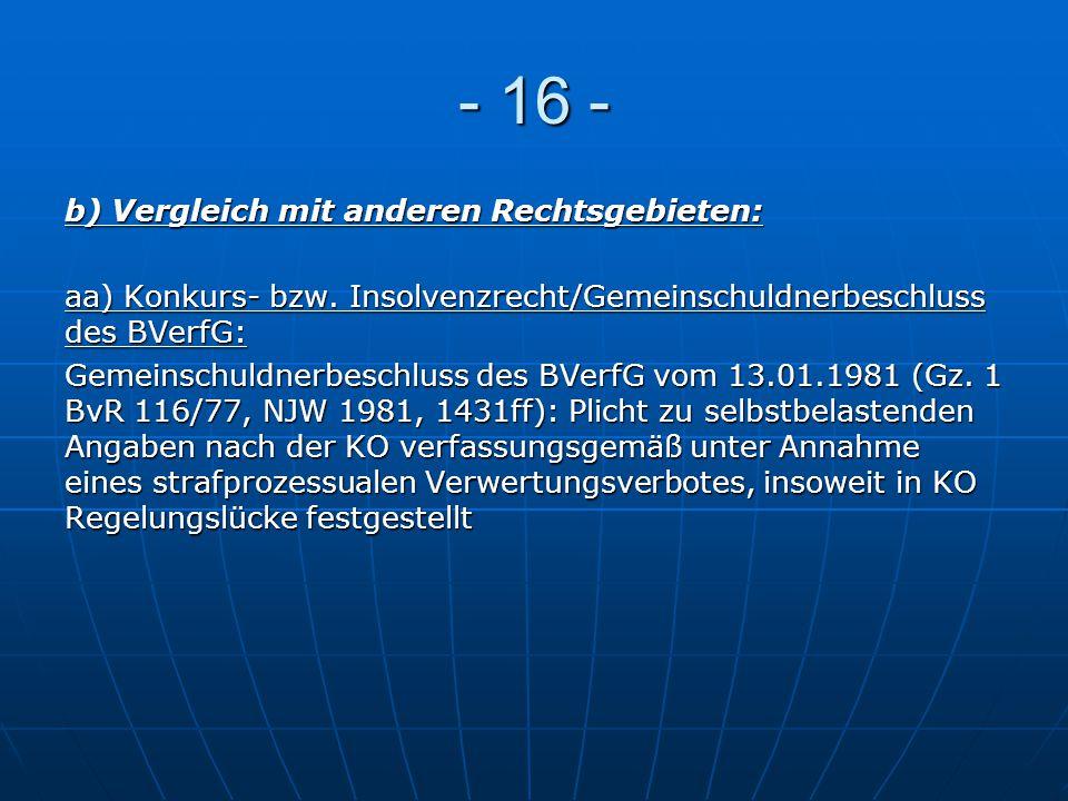 - 16 - b) Vergleich mit anderen Rechtsgebieten: