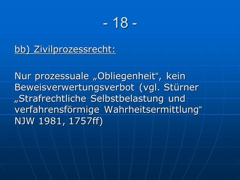 - 18 - bb) Zivilprozessrecht: