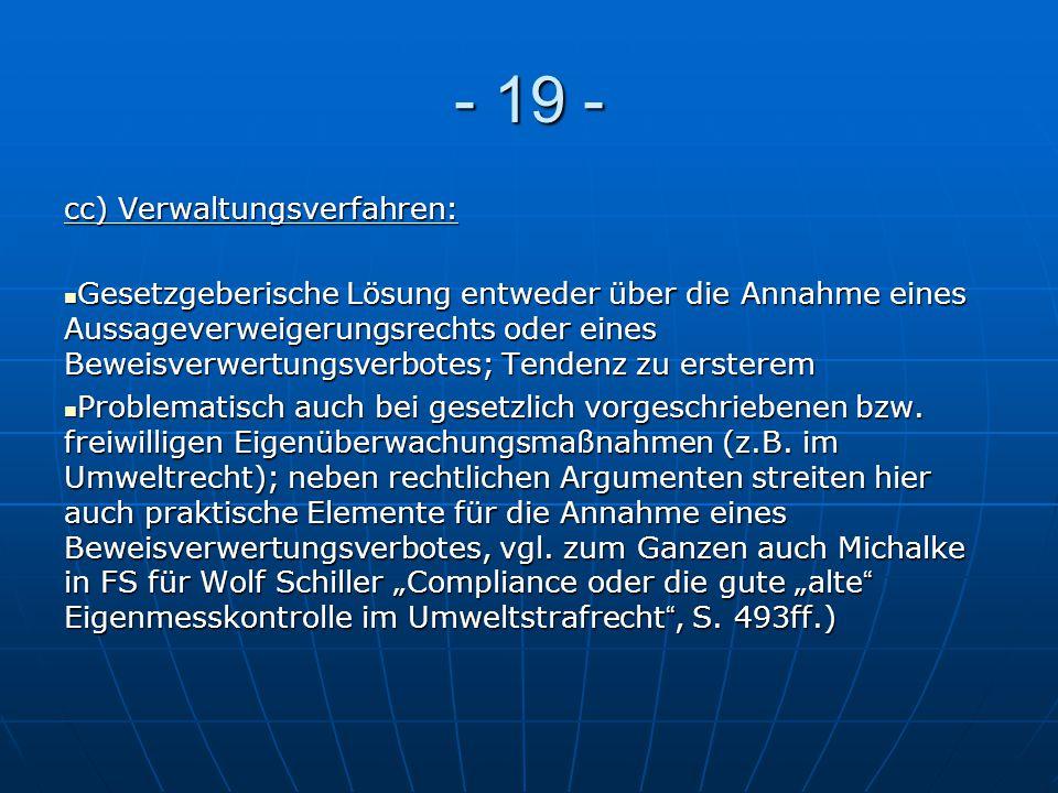 - 19 - cc) Verwaltungsverfahren: