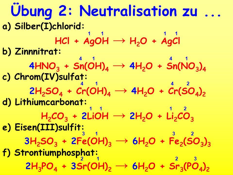 Übung 2: Neutralisation zu ...
