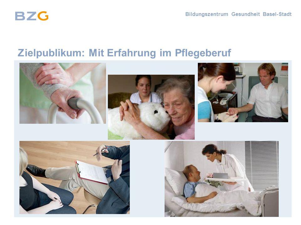 Zielpublikum: Mit Erfahrung im Pflegeberuf