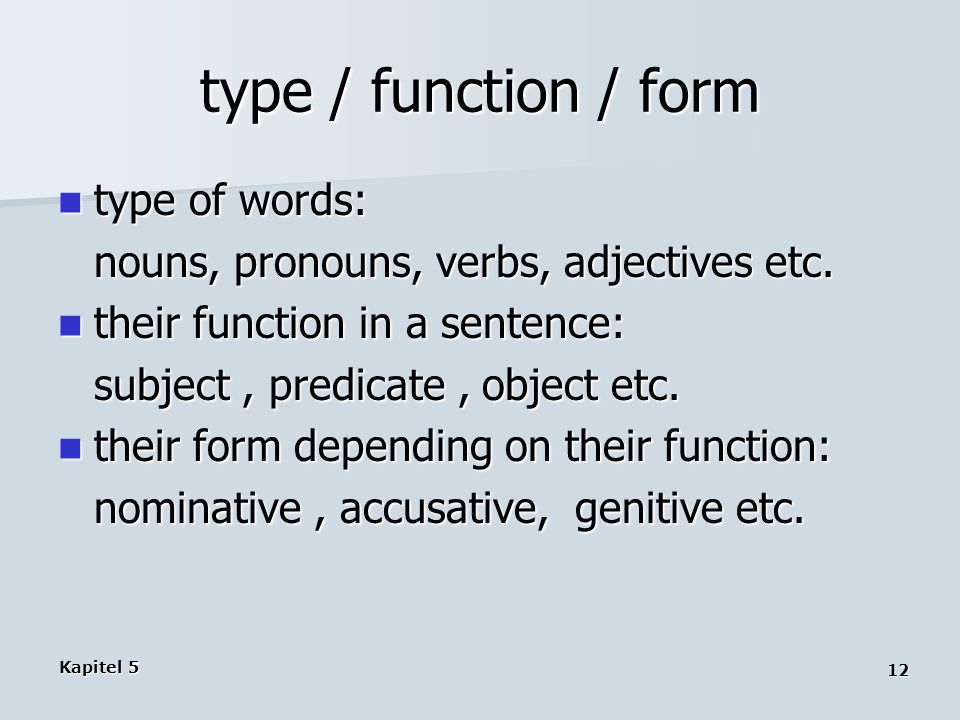 type / function / form type of words: