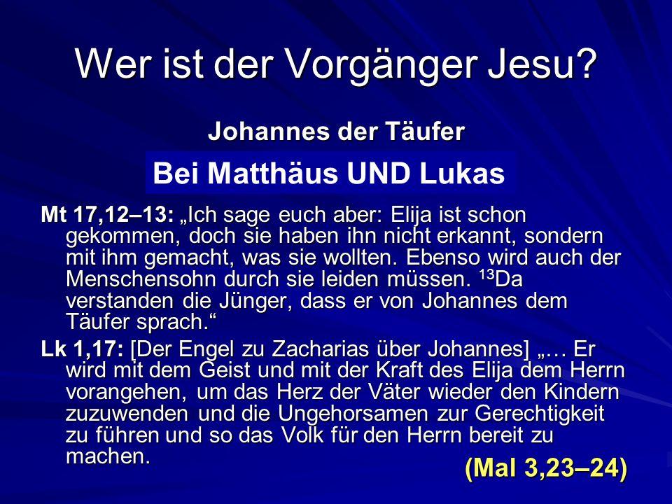 Wer ist der Vorgänger Jesu