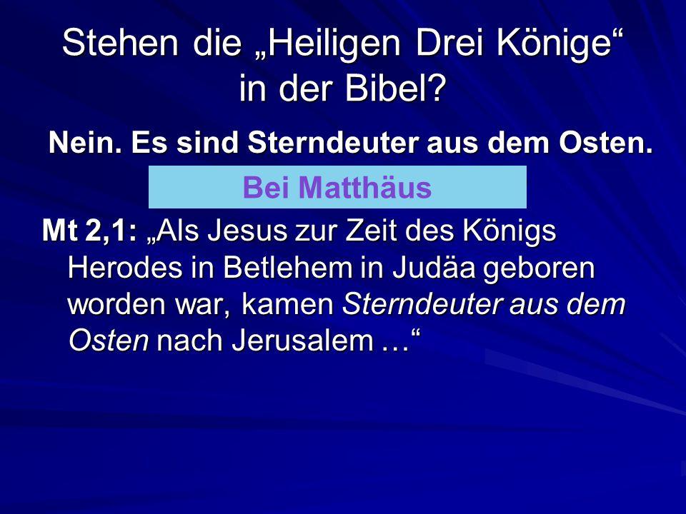 """Stehen die """"Heiligen Drei Könige in der Bibel"""