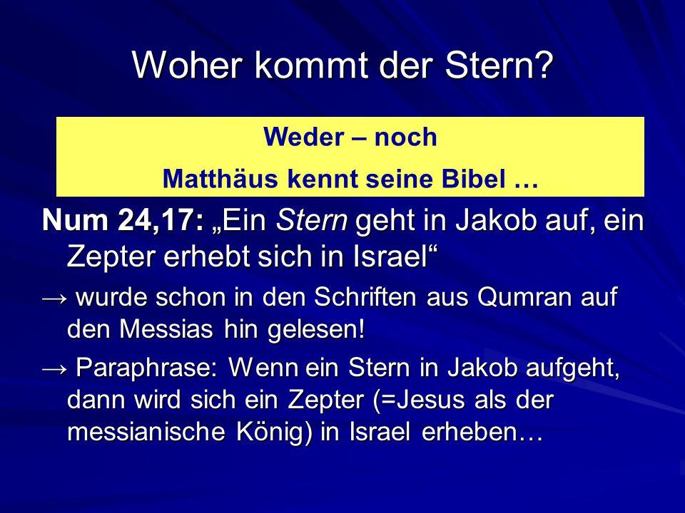 Matthäus kennt seine Bibel …