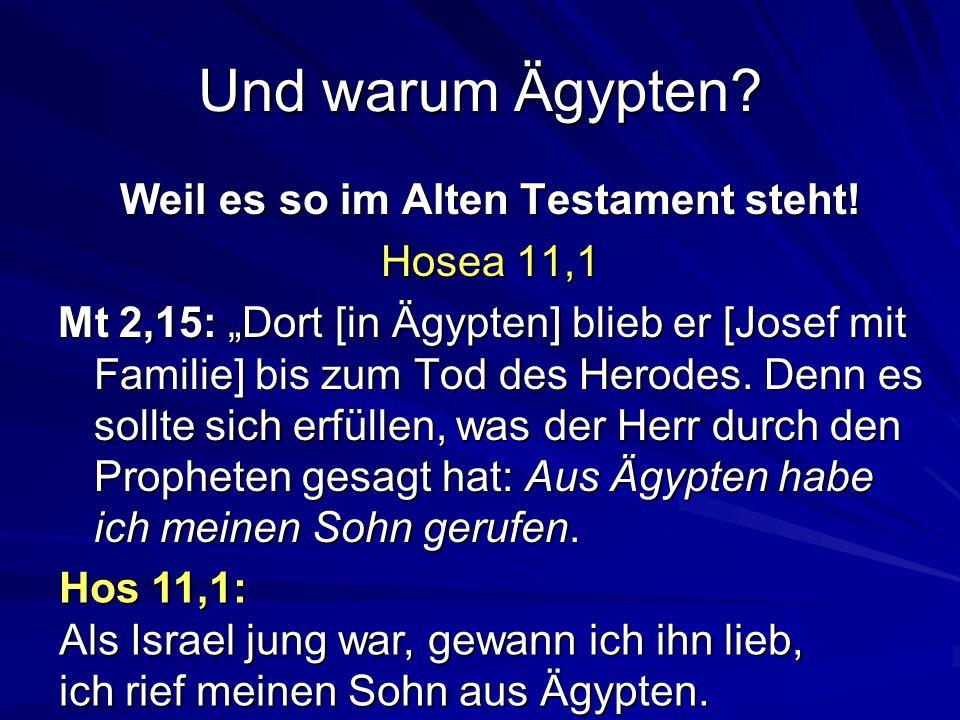 Weil es so im Alten Testament steht!