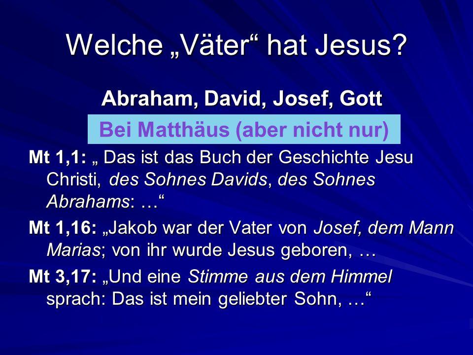 """Welche """"Väter hat Jesus"""