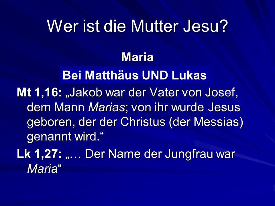 Bei Matthäus oder Lukas