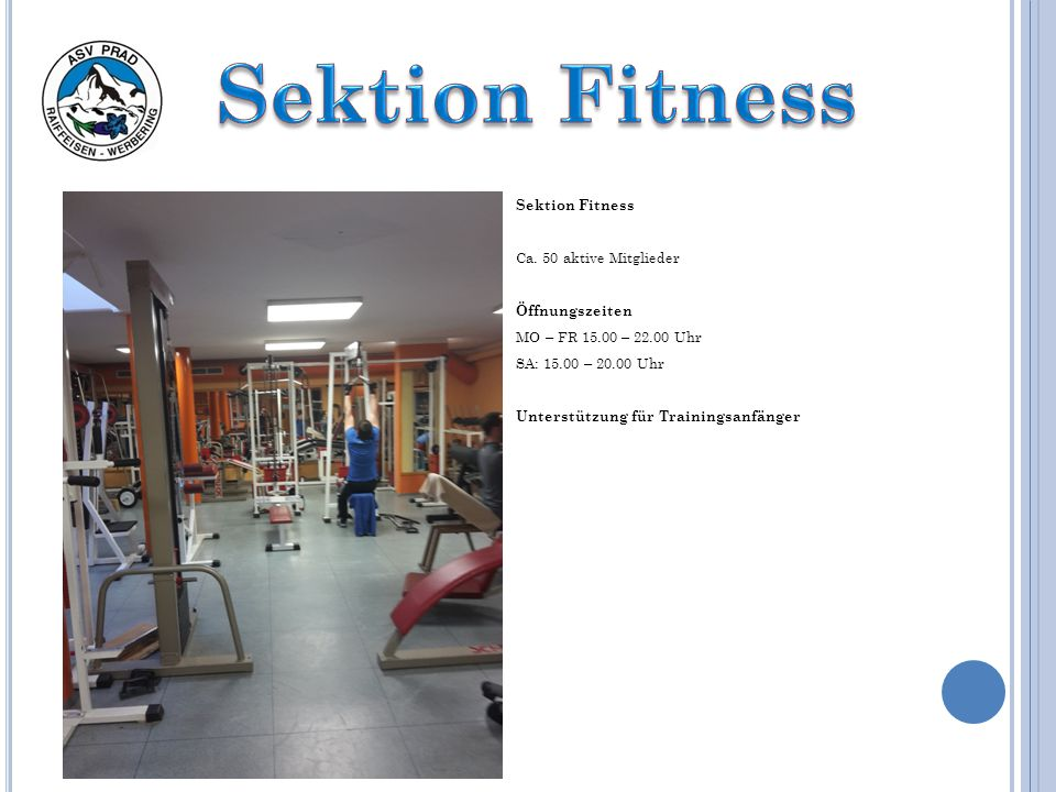Sektion Fitness Sektion Fitness Ca. 50 aktive Mitglieder