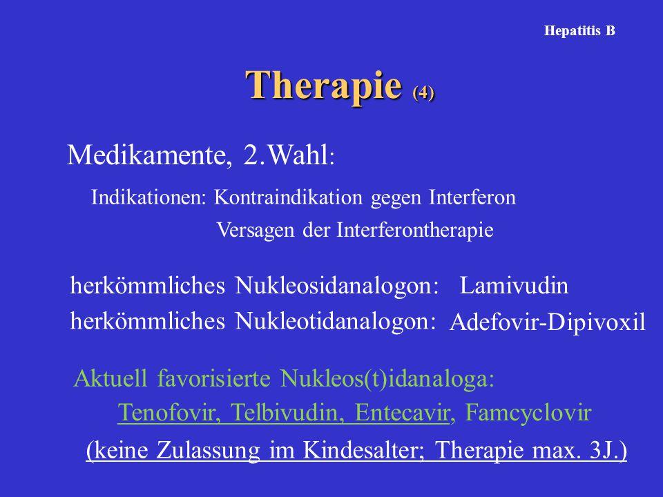 Therapie (4) Medikamente, 2.Wahl: herkömmliches Nukleosidanalogon: