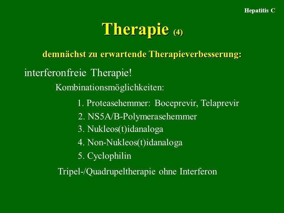 Therapie (4) interferonfreie Therapie!