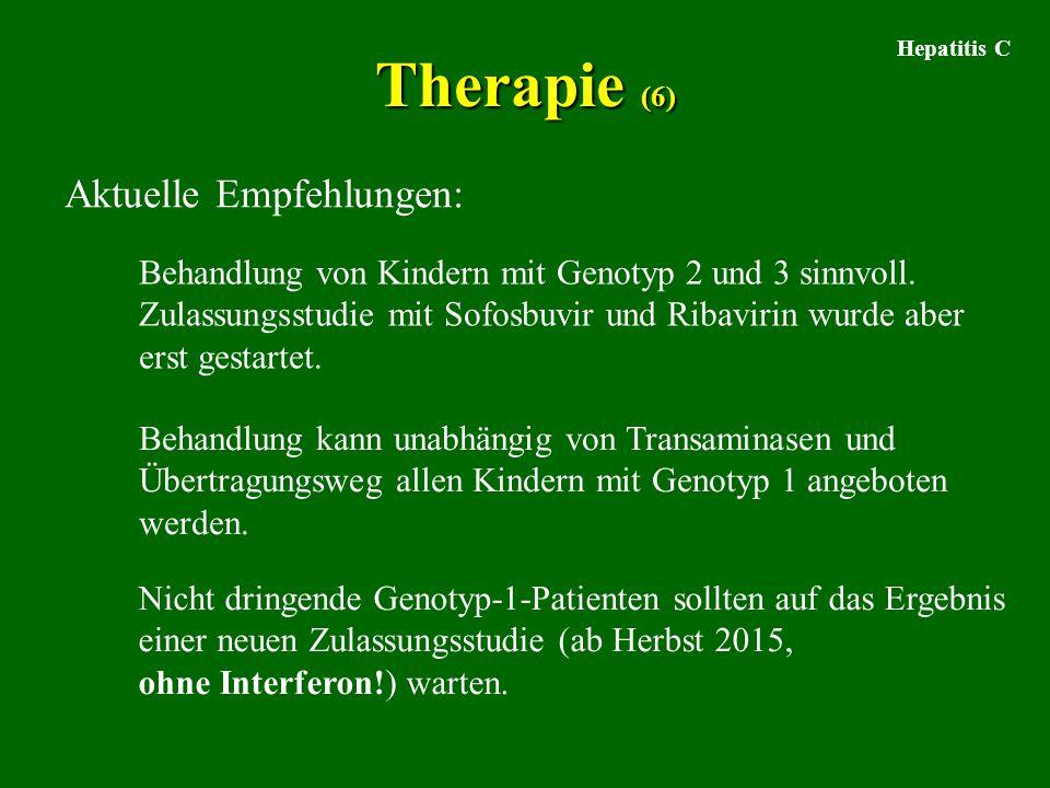 Therapie (6) Aktuelle Empfehlungen: