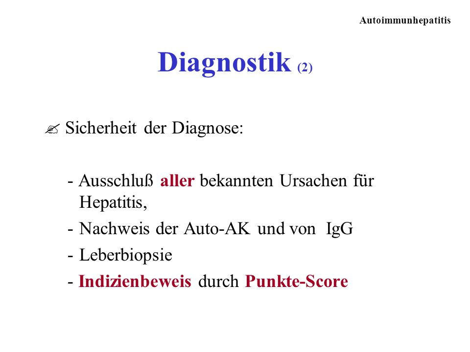 Diagnostik (2) Sicherheit der Diagnose: