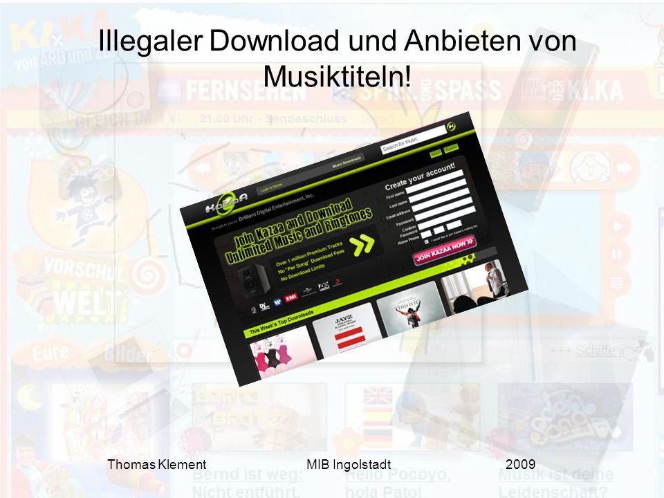 Illegaler Download und Anbieten von Musiktiteln!