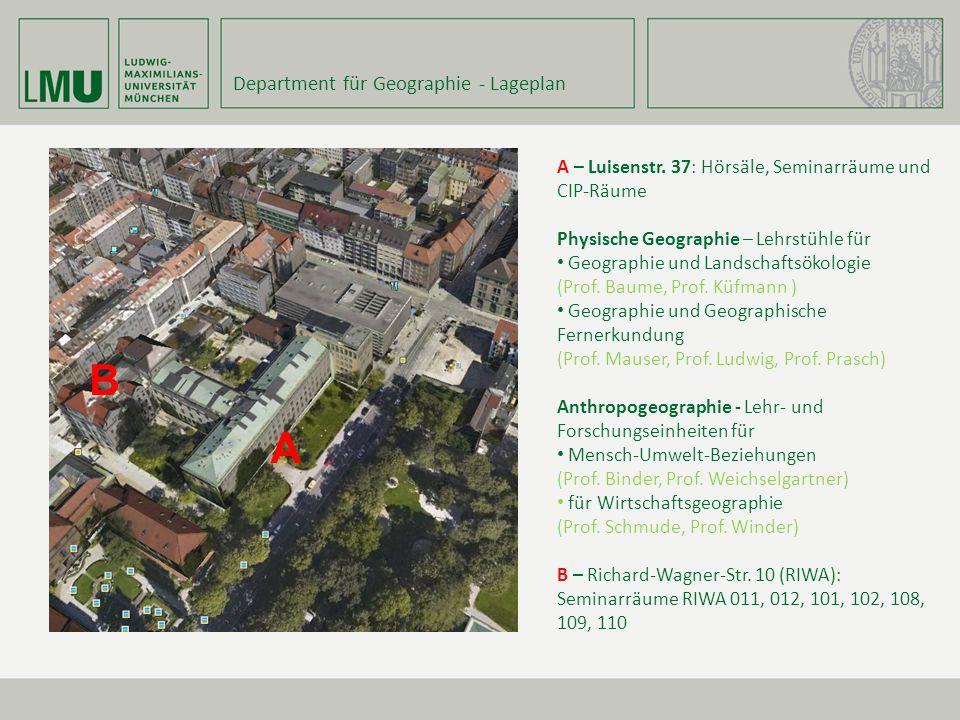 B A Department für Geographie - Lageplan
