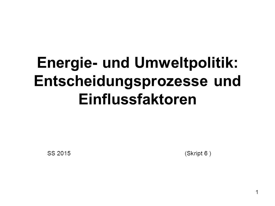 Energie- und Umweltpolitik: Entscheidungsprozesse und Einflussfaktoren