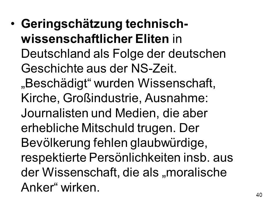 Geringschätzung technisch-wissenschaftlicher Eliten in Deutschland als Folge der deutschen Geschichte aus der NS-Zeit.