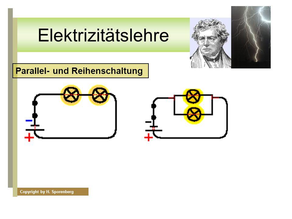 Elektrizitätslehre Parallel- und Reihenschaltung