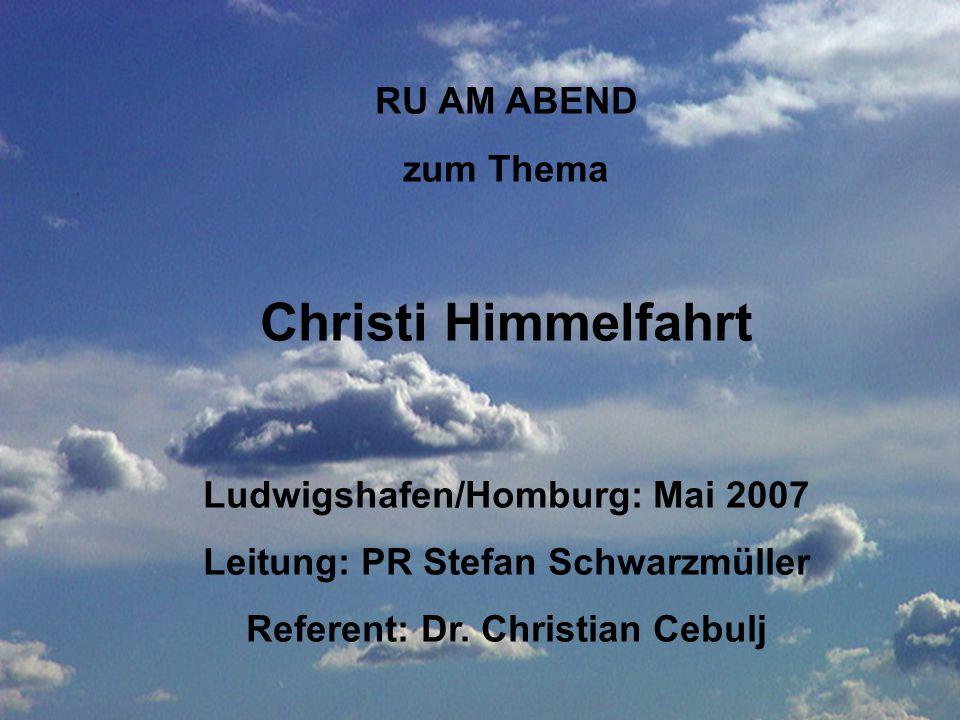 Christi Himmelfahrt RU AM ABEND zum Thema