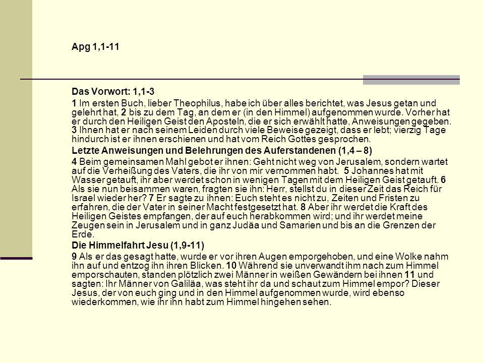 Apg 1,1-11 Das Vorwort: 1,1-3.