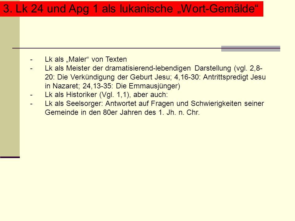 """3. Lk 24 und Apg 1 als lukanische """"Wort-Gemälde"""